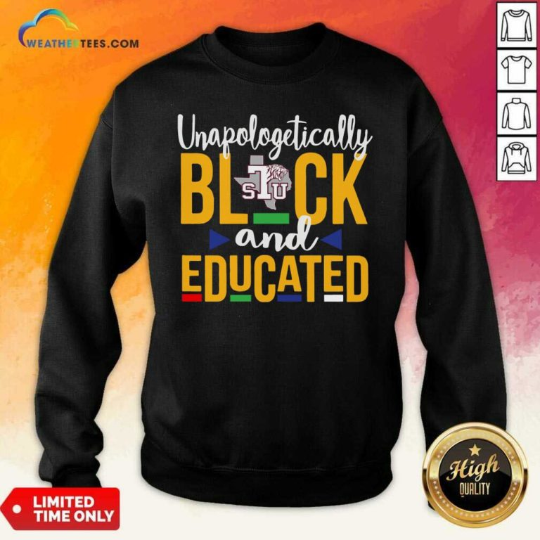 Unapologetically Black STU And Educated Sweatshirt - Design By Weathertees.com