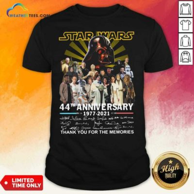 Start Wars 44th Anniversary 1977 2021 Signatures Thank You For The Memories Shirt - Design By Weathertees.com