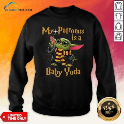 Baby Yoda My Patronus Is A Sweatshirt - Design By Weathertees.com