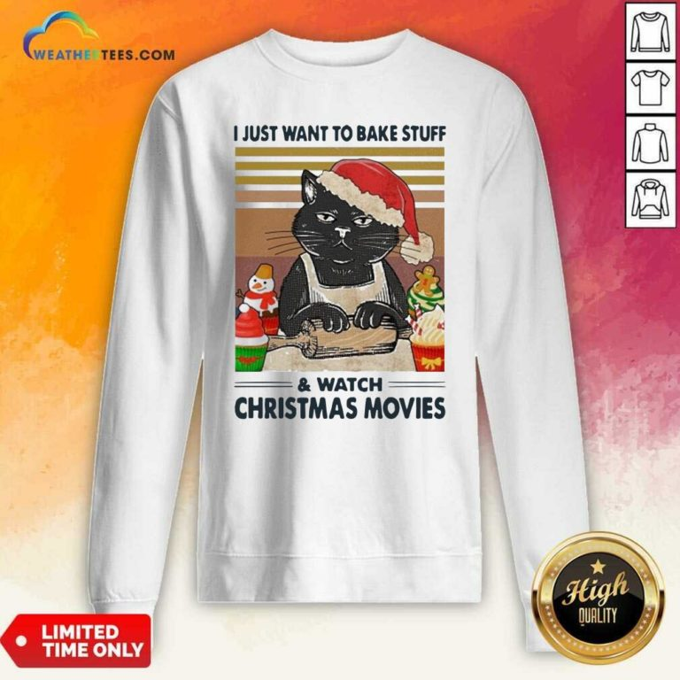 Black Cat I Just Want To Bake Stuff And Watch Christmas Movie Vintage Sweatshirt - Design By Weathertees.com