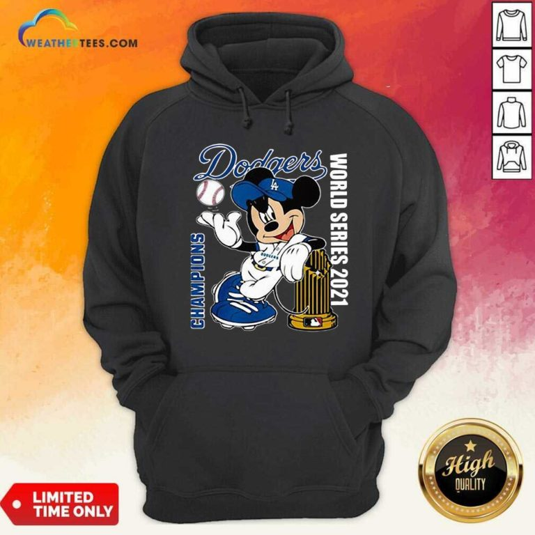 Mickey Mouse Los Angeles Dodgers Champions World Series 2021 Hoodie - Design By Weathertees.com