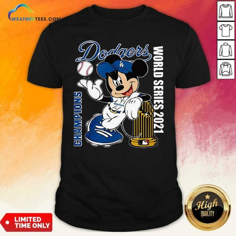 Mickey Mouse Los Angeles Dodgers Champions World Series 2021 Shirt - Design By Weathertees.com