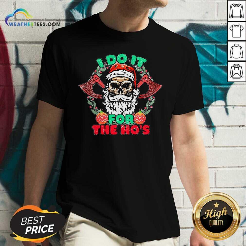 Skull Santa Claus I Do It For The Hos Merry Christmas V-neck - Design By Weathertees.com