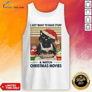 Black Cat I Just Want To Bake Stuff And Watch Christmas Movie Vintage Tank Top - Design By Weathertees.com