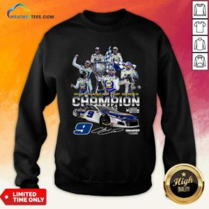 2020 Nascar Cup Series 9 Hendrick 9 Signature Sweatshirt - Design By Weathertees.com