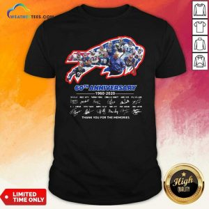 Buffalo Bills 60th Anniversary 1960 2020 Thank You For The Memories Signatures Shirt - Design By Weathertees.com