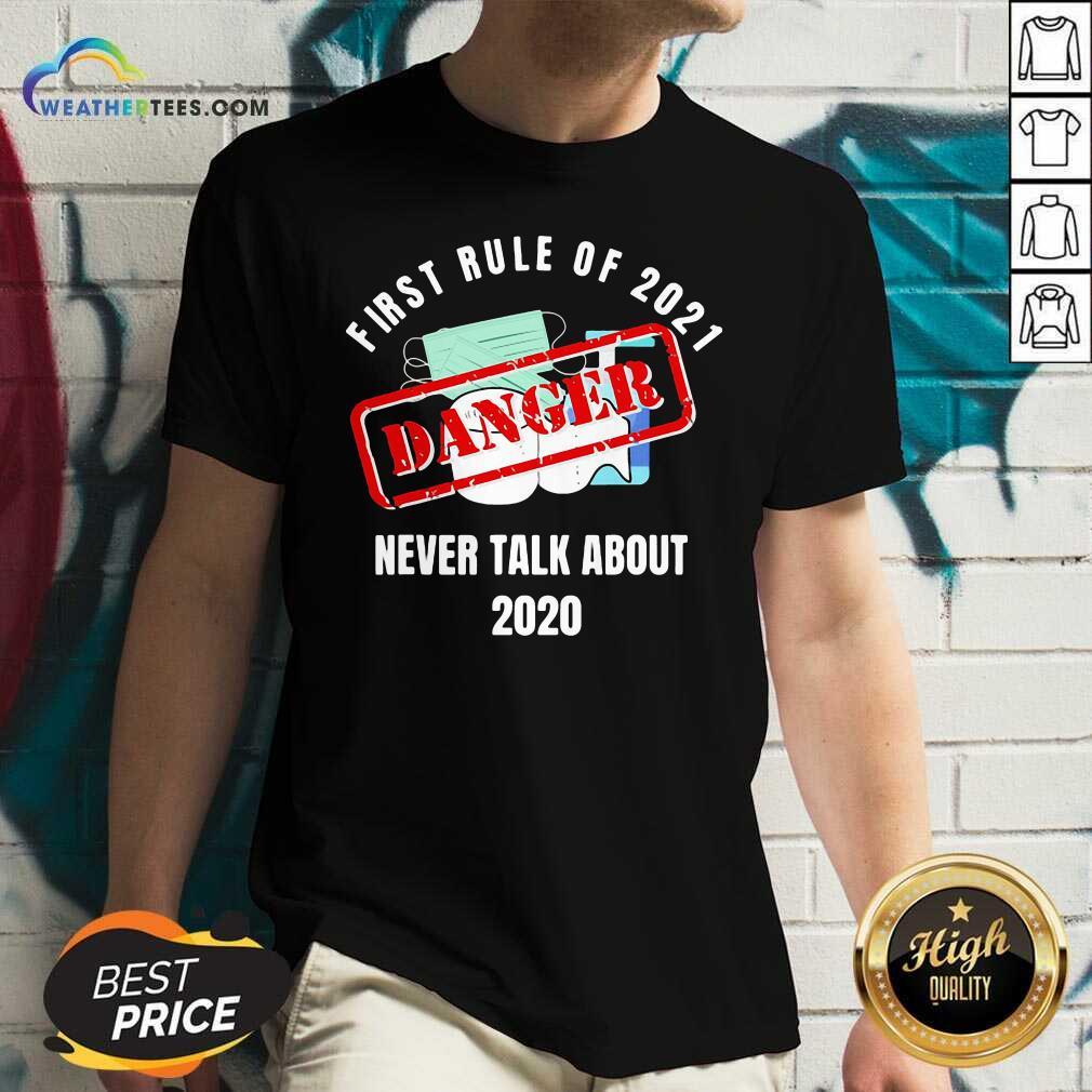 First Rule Of 2021 Never Talk About Danger Mask Toilet Paper 2020 V-neck - Design By Weathertees.com