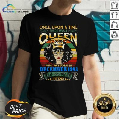 Once Upon A Time There Was A Queen Who Was Born In December 1983 Vintage V-neck - Design By Weathertees.com