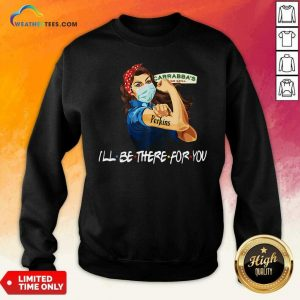Strong Woman Tattoo Carrabba's Italian Grill I'll Be There For You Sweatshirt - Design By Weathertees.com