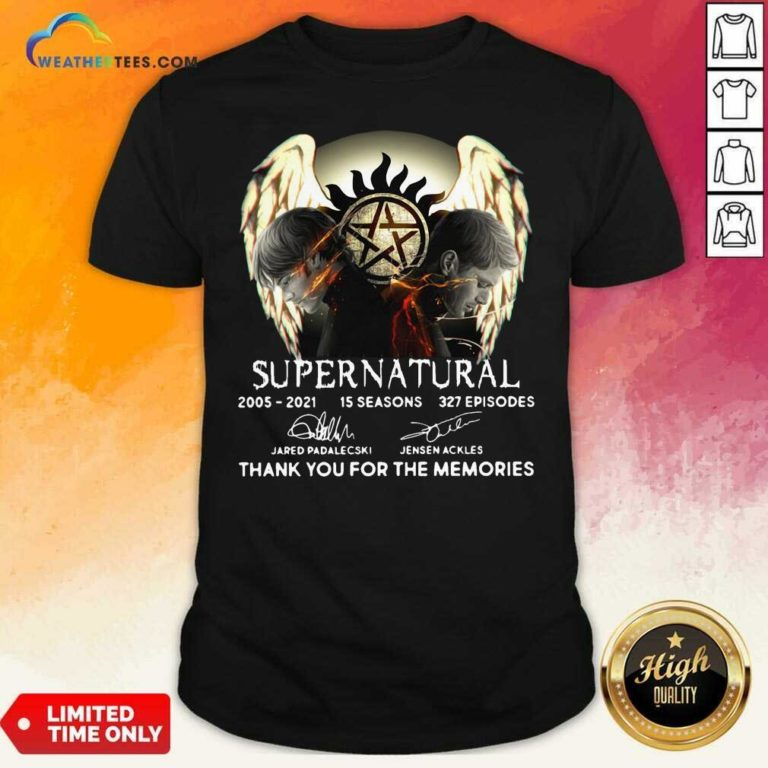 Supernatural 2005 2021 15 Seasons 327 Episodes Thank You For The Memories Signatures Shirt - Design By Weathertees.com