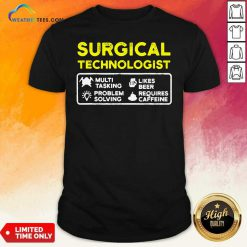 Surgical Technologist Tasking Likes Beer Solving Scrub Tech Shirt - Design By Weathertees.com