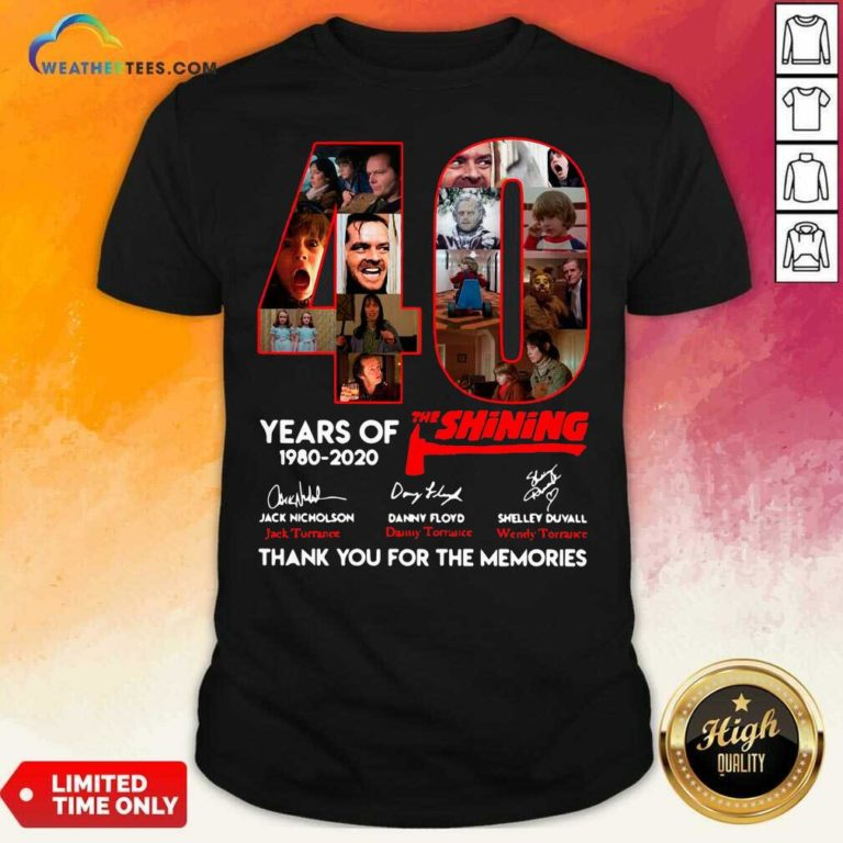 The Shining 40 Years Thank You For The Memories Signatures Shirt - Design By Weathertees.com