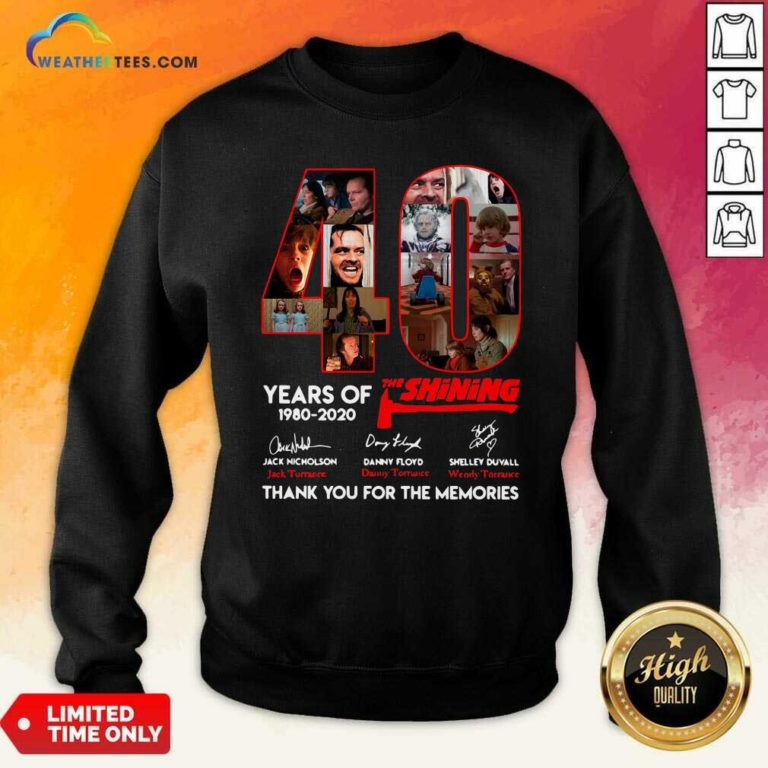 The Shining 40 Years Thank You For The Memories Signatures Sweatshirt - Design By Weathertees.com