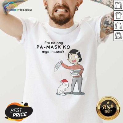 Eto Na Ang Pa Mask Ko Mga Inaanak V-neck - Design By Weathertees.com