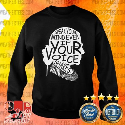 Notorious RBG Speak Your Mind Even If Your Voice Shakes Sweater - Design By Weathertees.com