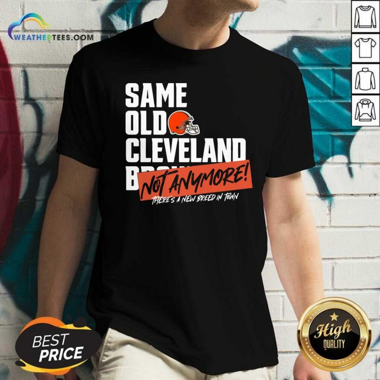 Same Old Cleveland Not Anymore There Is A New Breed In Town V-neck - Design By Weathertees.com