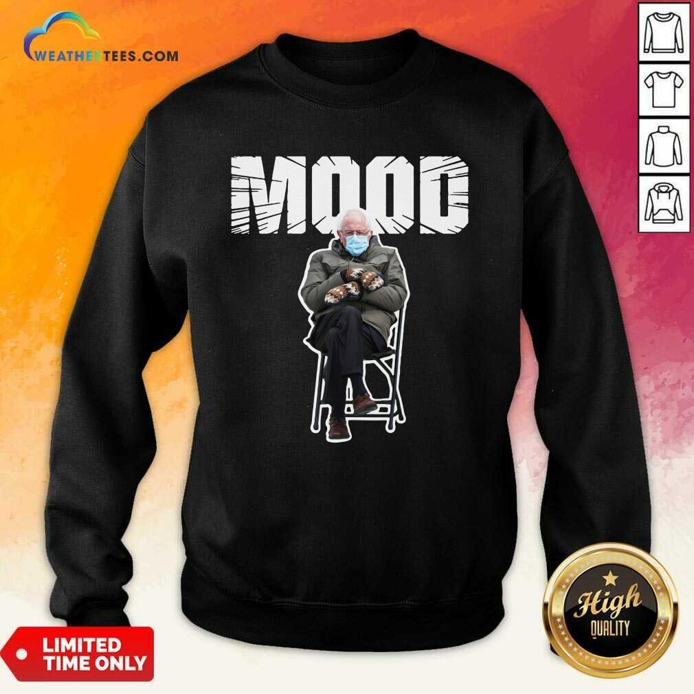 Bernie Sanders Gloves Mittens Bad Mood 2021 Sweatshirt - Design By Weathertees.com