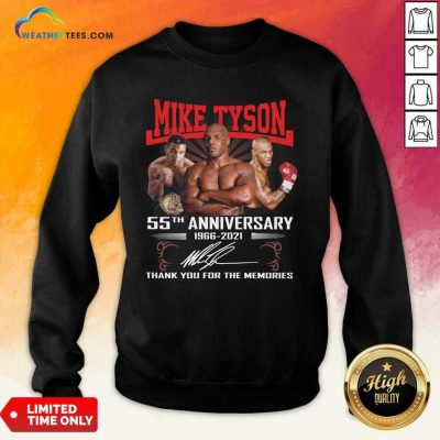Mike Tyson 55th Anniversary 1966 2021 Thank You For The Memories Signature Sweatshirt - Design By Weathertees.com