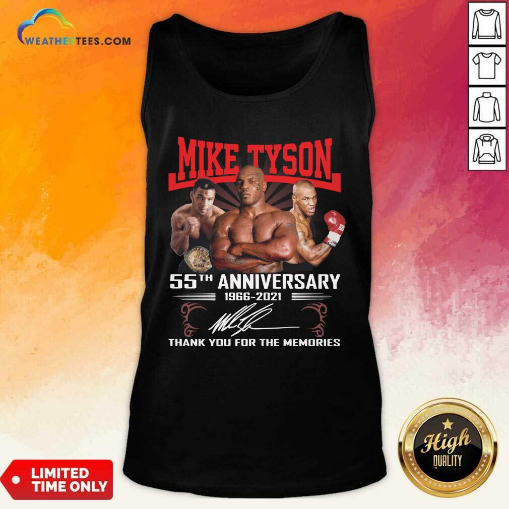 Mike Tyson 55th Anniversary 1966 2021 Thank You For The Memories Signature Tank Top - Design By Weathertees.com