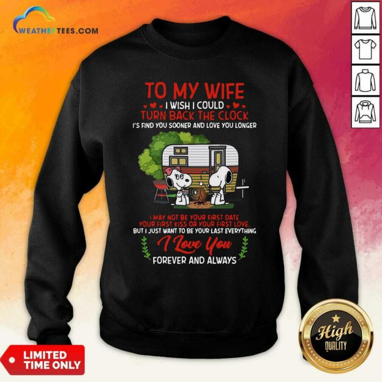 Snoopy And Girlfriend To My Wife Turn Back The Clock I Love You Valentines Day Sweatshirt - Design By Weathertees.com