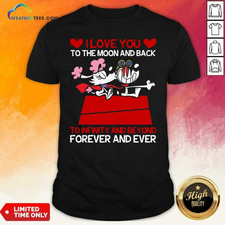Snoopy And Girlfriend I Love You To The Moon And Back Forever And Ever Valentines Day Shirt - Design By Weathertees.com