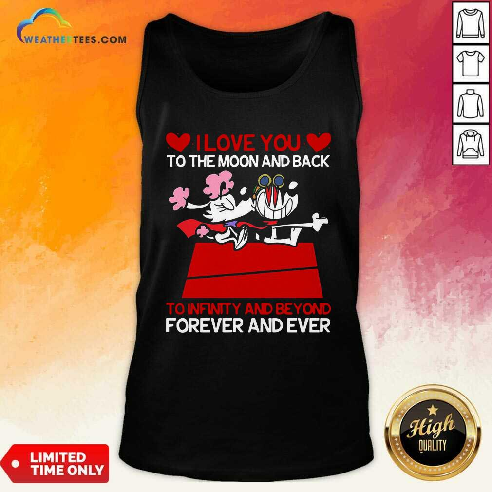 Snoopy And Girlfriend I Love You To The Moon And Back Forever And Ever Valentines Day Tank Top - Design By Weathertees.com