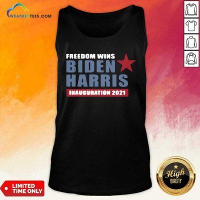 President Biden Harris Inauguration Day 2021 Freedom Wins Tank Top - Design By Weathertees.com