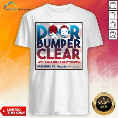 Door Bumper Clear With TJ Majors And Brett Griffin Shirt - Design By Weathertees.com
