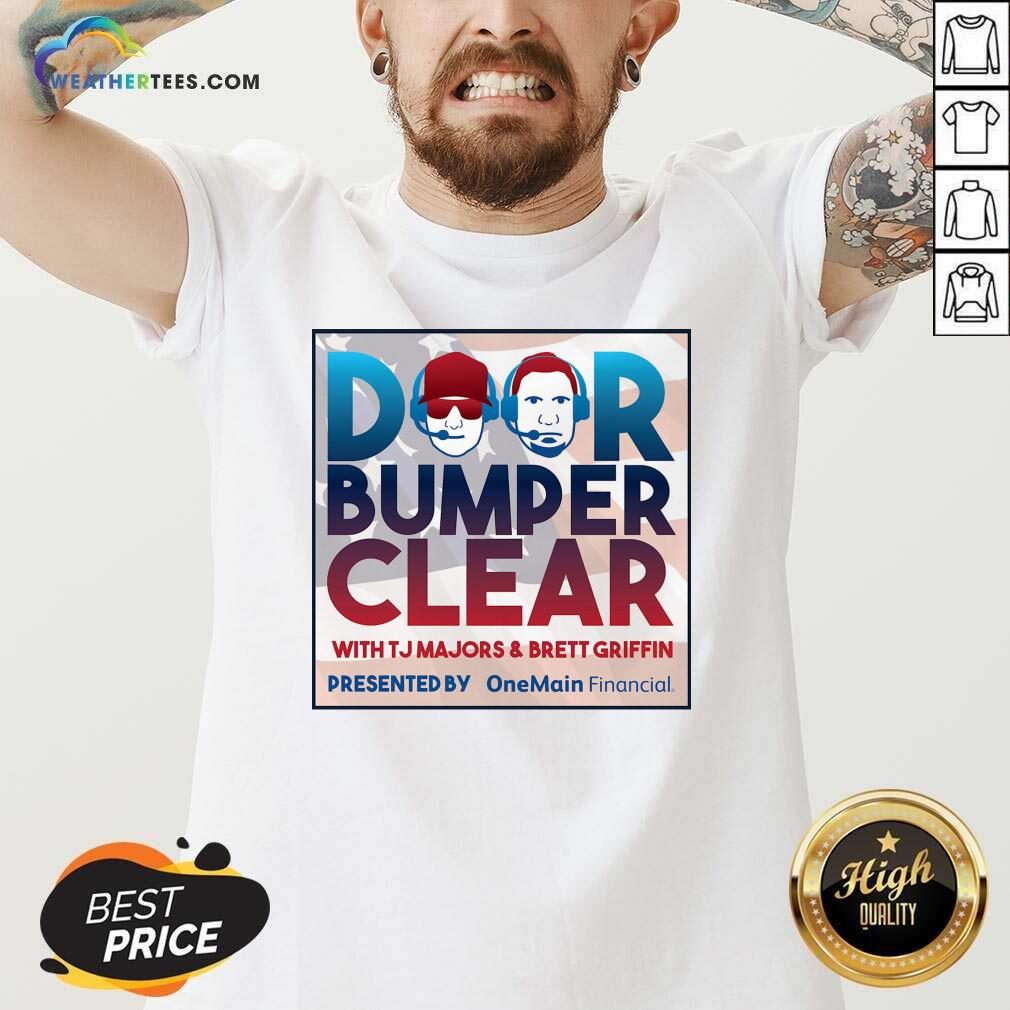 Door Bumper Clear With TJ Majors And Brett Griffin V-neck - Design By Weathertees.com