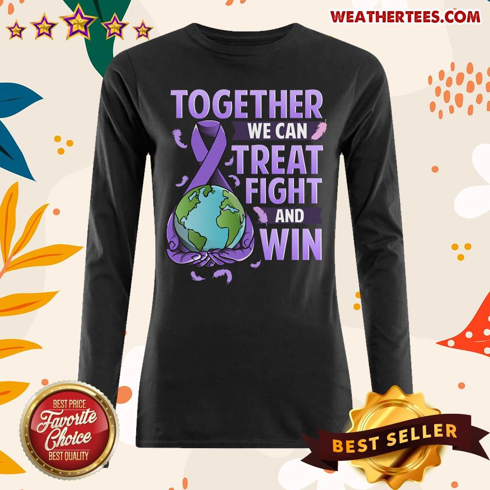 Together We Can Treat Fight And Win World Cancer Day Cancer Awareness Fight Against Cancer Long-sleeved - Design By Weathertees.com