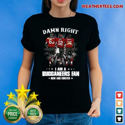 Damn Right I Am A Buccaneers Fan Now And Forever Signature Ladies-tee - Design By Weathertees.com