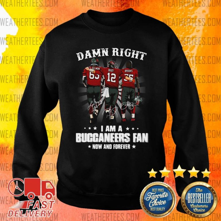 Damn Right I Am A Buccaneers Fan Now And Forever Signature Sweater - Design By Weathertees.com