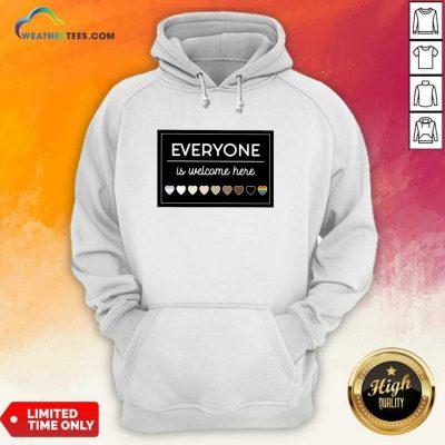 Everyone Is Welcome Here LGBT Hoodie - Design By Weathertees.com