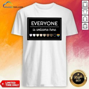 Everyone Is Welcome Here LGBT Shirt - Design By Weathertees.com