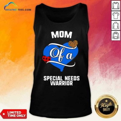 Mom Of A Special Needs Warrior Heart Tank Top - Design By Weathertees.com