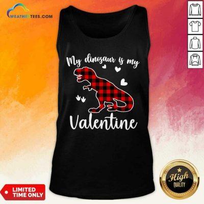 My Dinosaur Is My Valentine Tank Top - Design By Weathertees.com