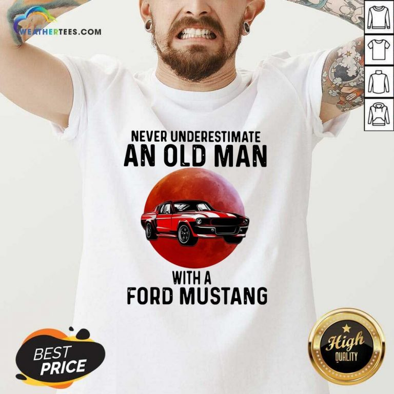 Never Underestimate An Old Man With A Ford Mustang V-neck - Design By Weathertees.com