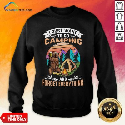 I Just Want To Go Camping And Forget Everything Bear Drink Beer Vintage Sweatshirt - Design By Weathertees.com