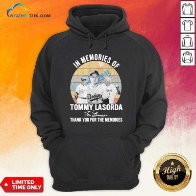 In Memories Of Tommy Lasorda Thank You For The Memories Signatures Vintage Hoodie - Design By Weathertees.com
