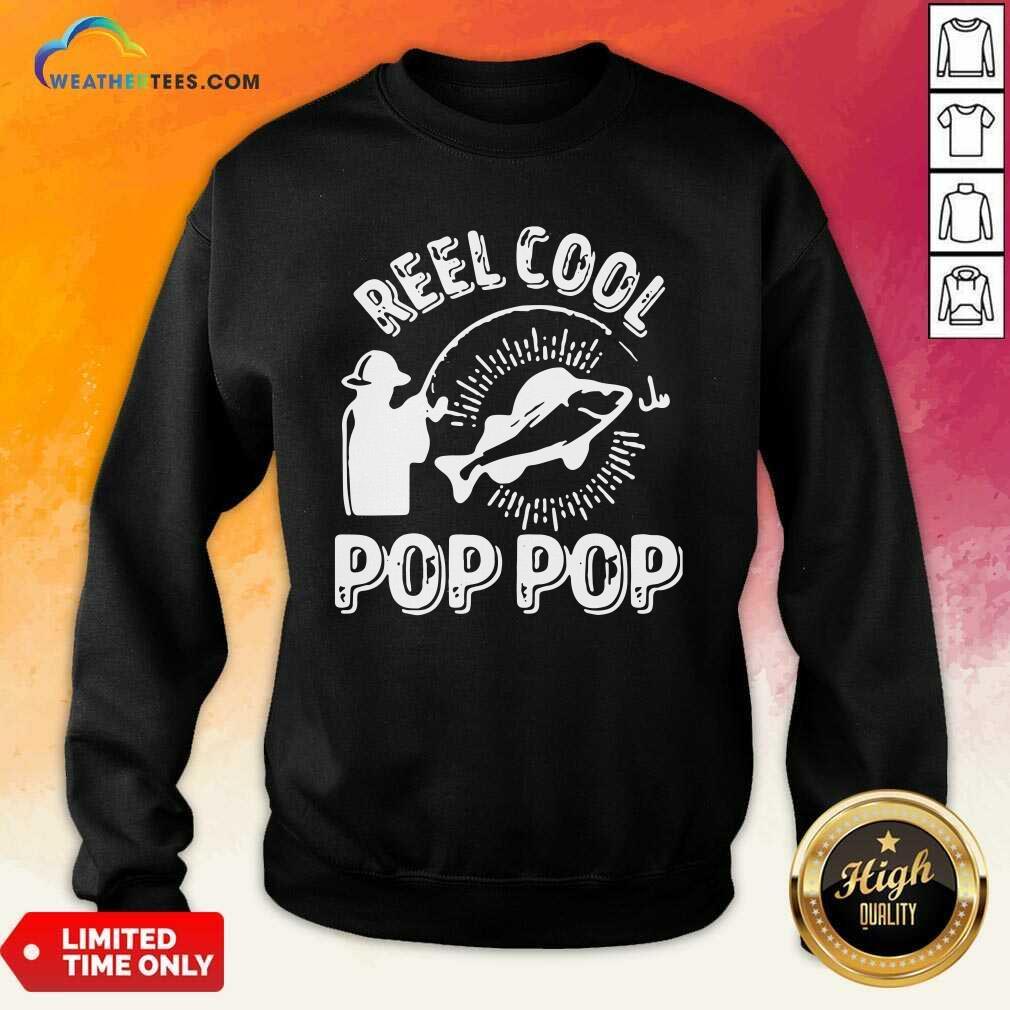 Reel Cool Pop Pop Shirt Fisherman Christmas Fathers Day Sweatshirt - Design By Weathertees.com