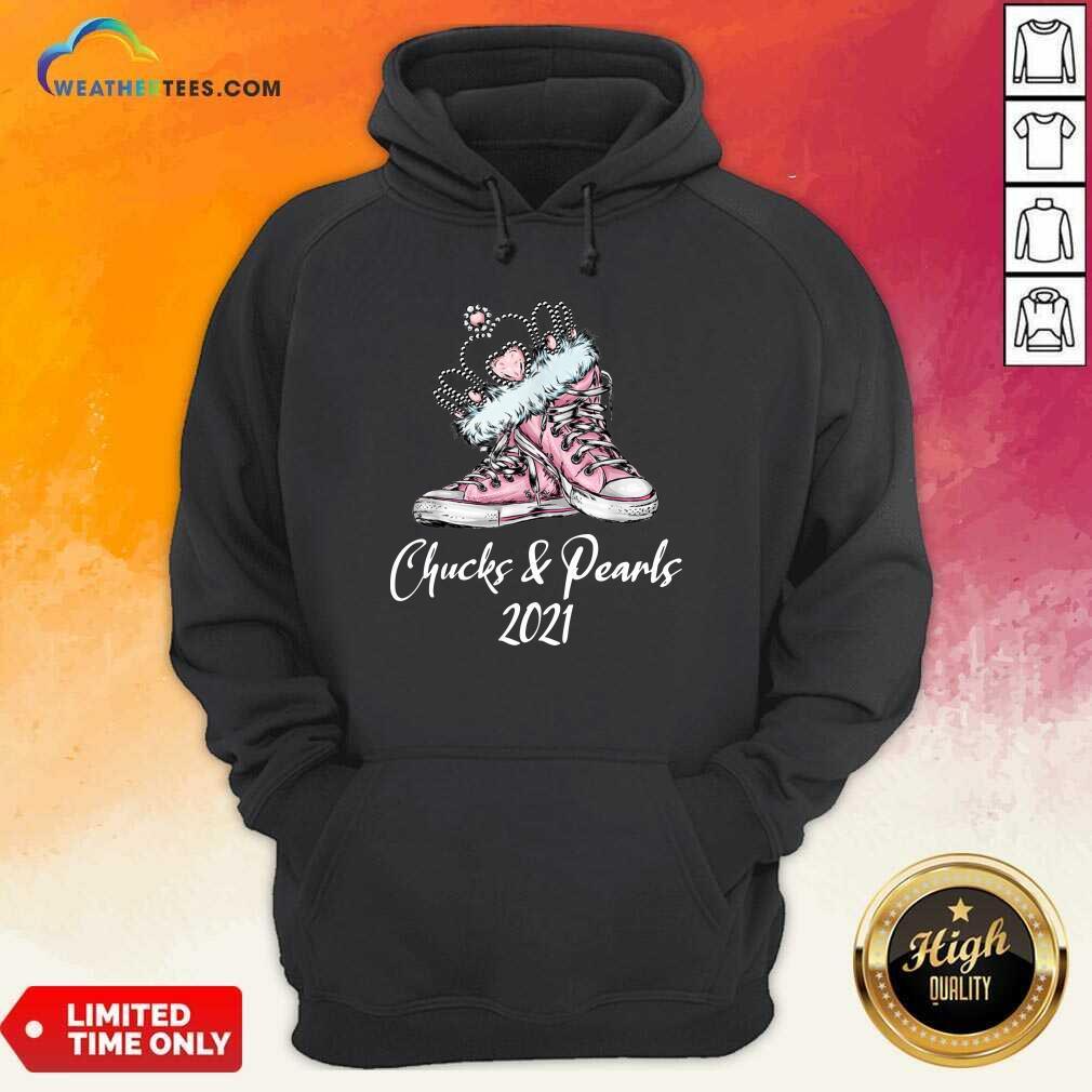 The Kamala Harris Converse Chucks And Pearls 2021 Hoodie - Design By Weathertees.com