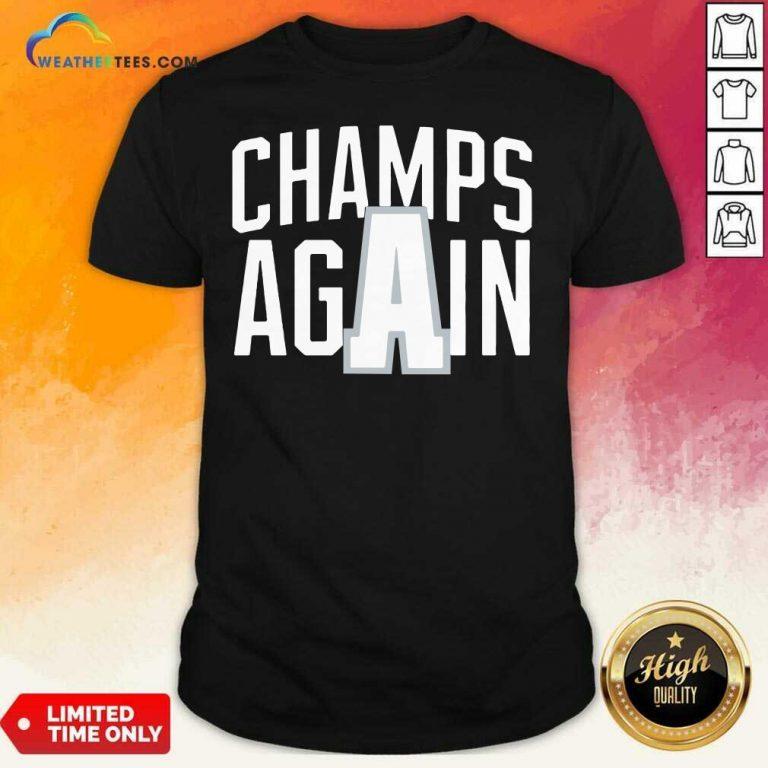Alabama Champs Again Shirt - Design By Weathertees.com