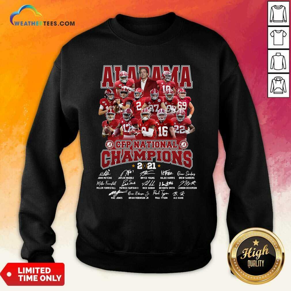 Alabama Crimson Tide CFP National Champions 2021 Signatures Sweatshirt - Design By Weathertees.com