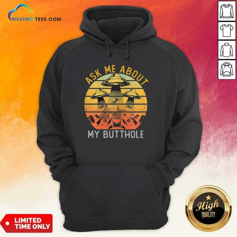 Ask Me About My Butthole Vintage Hoodie - Design By Weathertees.com