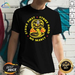 Cobra Kai Strike First Strike Hard No Mercy V-neck - Design By Weathertees.com