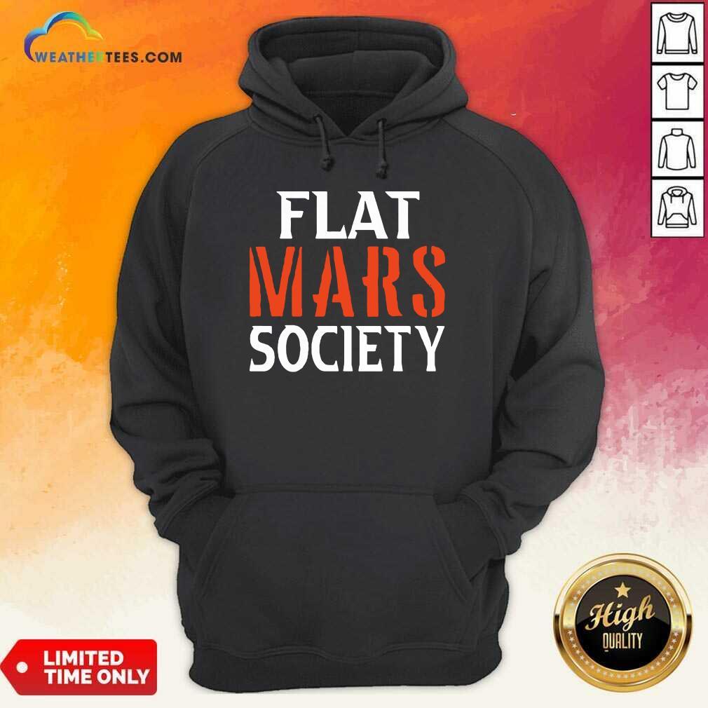 Flat Mars Society Hoodie - Design By Weathertees.com