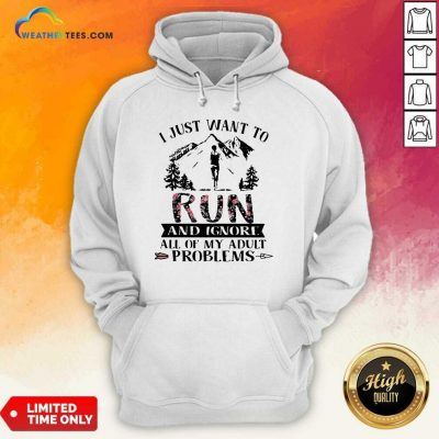 I Just Want To Run And Ignore All Of My Adult Problems Mountain Flowers Hoodie - Design By Weathertees.com