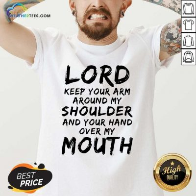 Lord Keep Your Arm Around My Shoulder V-neck - Design By Weathertees.com