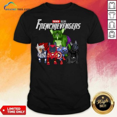 Marvel Avengers French Bulldog Frenchievengers Shirt - Design By Weathertees.com