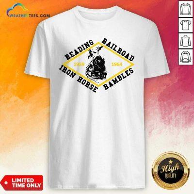 Reading Railroad Iron Horse Rambles 1959 1964 Logo Shirt - Design By Weathertees.com